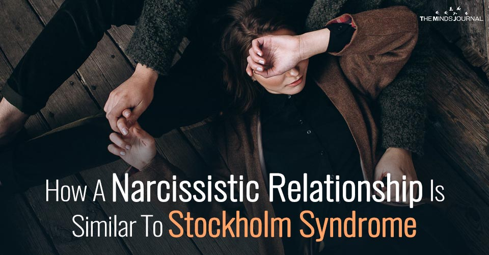 How A Narcissistic Relationship Is Similar To Stockholm Syndrome