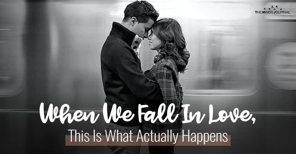 When We Fall In Love, This Is What Actually Happens