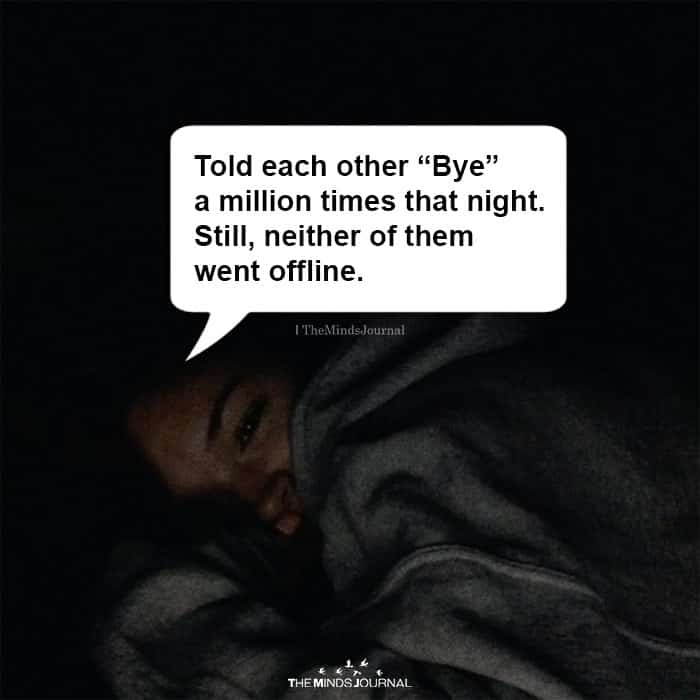 """Told Each other """"Bye"""" a Million Times"""
