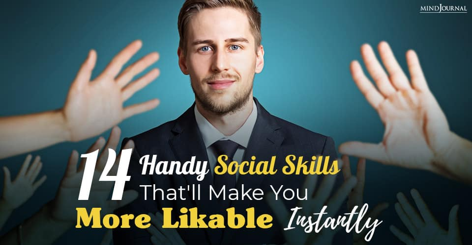 handy social skills that will make you more likable instantly