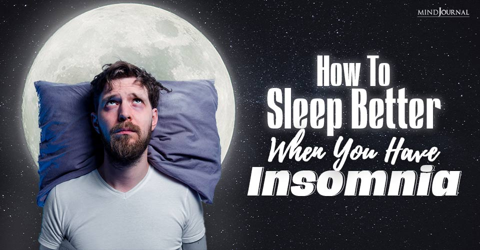 sleeping better when you have insomnia
