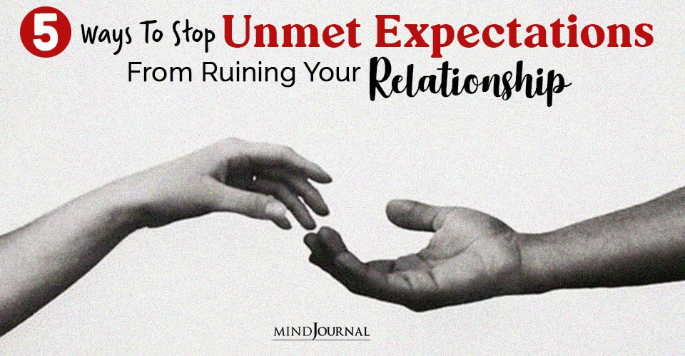 stop unmet expectations from relationship