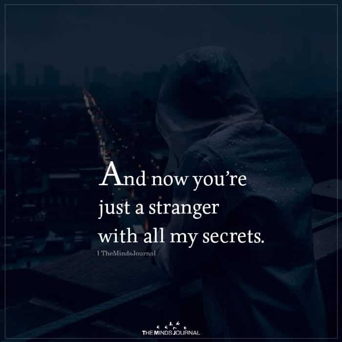 And Now You're Just a Stranger