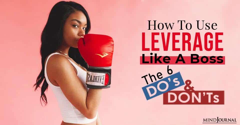 use leverage like a boss