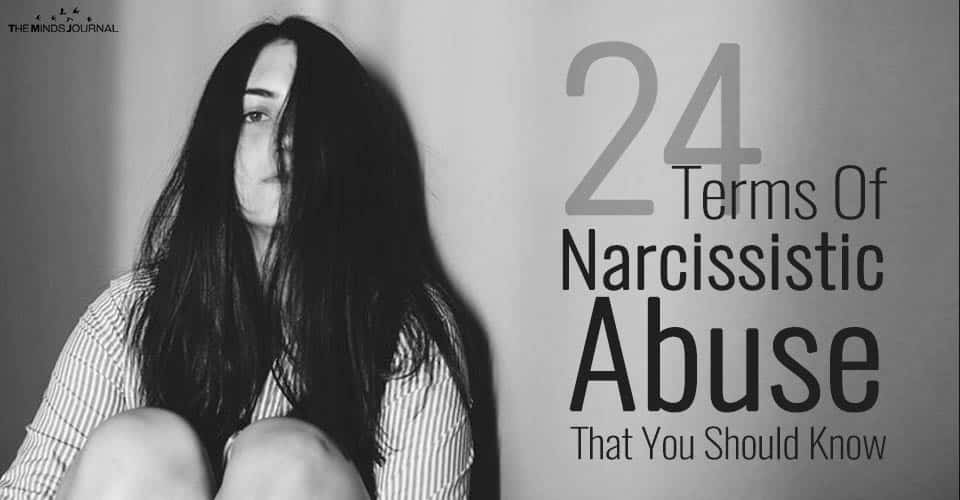 24 Terms Of Narcissistic Abuse That You Should Know About