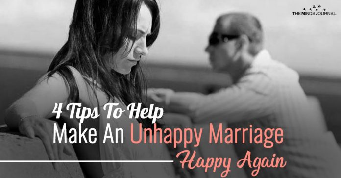 4 Tips To Help Make An Unhappy Marriage Happy Again