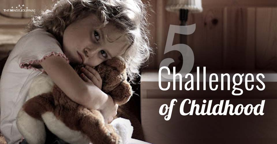 5 Common Challenges Of Childhood