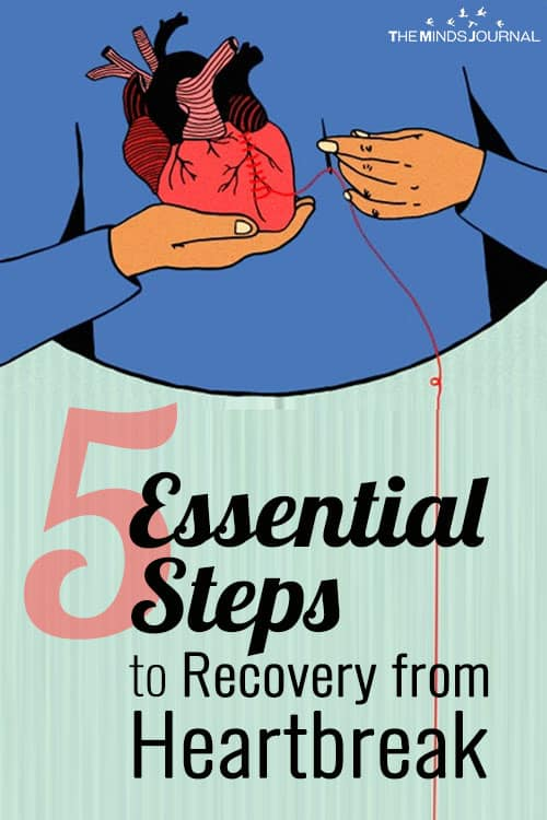 Healing From Heartbreak: 5 Important Steps You Can Take To Move On