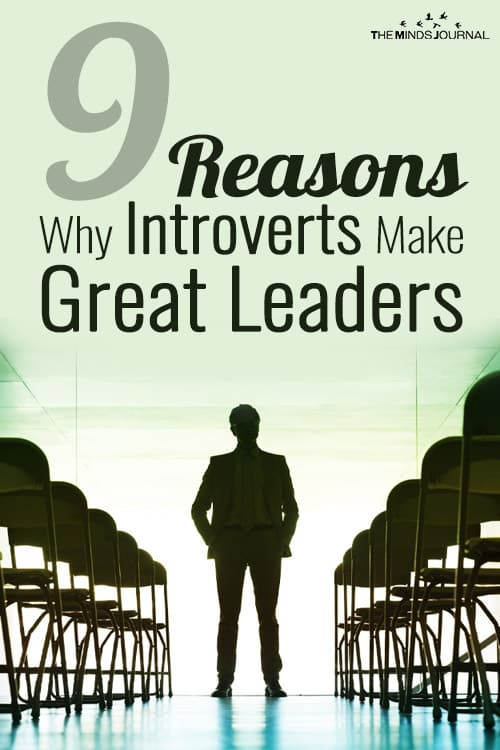 9 Reasons Why Introverts Make Great Leaders, According To Science