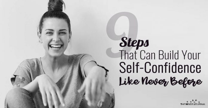 9 Steps That Can Build Your Self-Confidence Like Never Befor