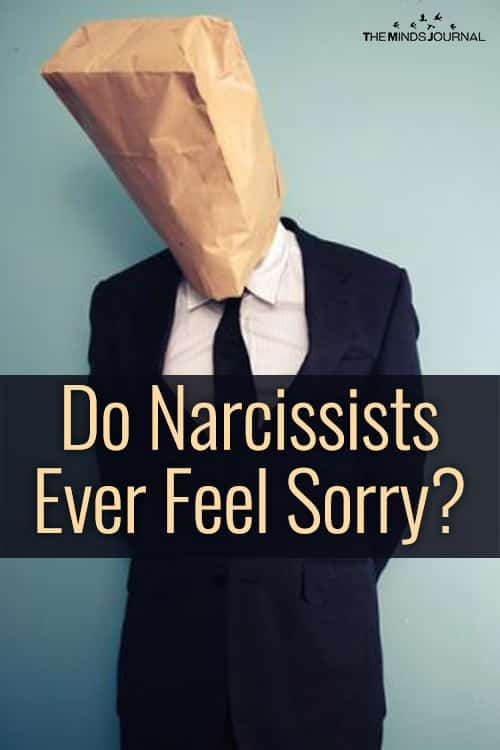 Does The Narcissist Ever Feel Sorry For His Victims?