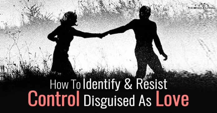 How You Can Identify And Resist Control Disguised As Love