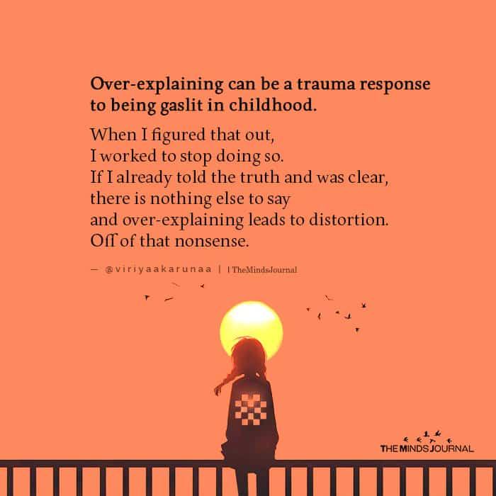 Over-explaining Can Be a Trauma Response