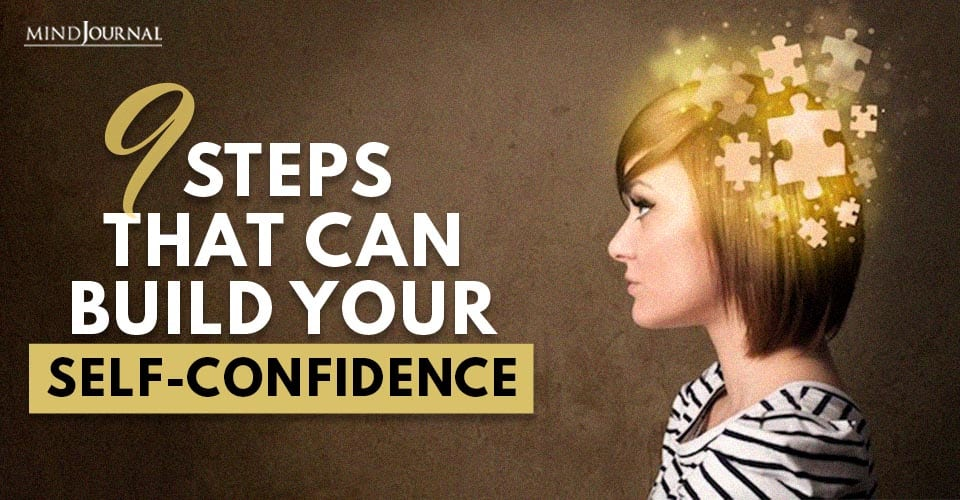 Steps That Can Build Your Self-Confidence
