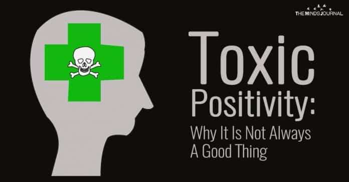 Toxic Positivity: Why It Is Not Always A Good Thing
