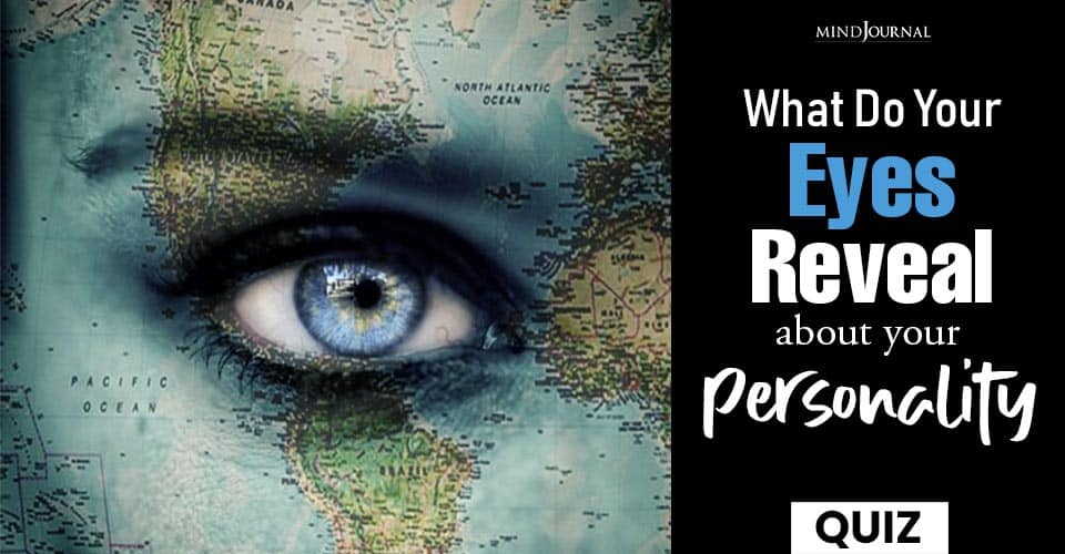 What Your Eyes Reveal Personality QUIZ