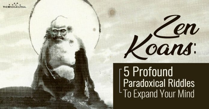 Zen Koans: 5 Profound Paradoxical Riddles To Expand Your Mind