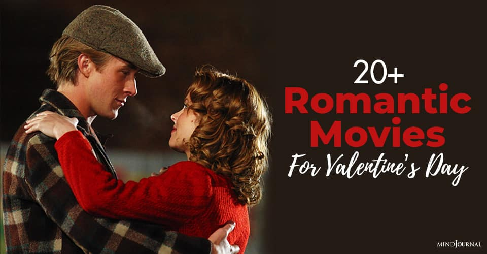 romantic movies for valentine's day that will give you all the feels