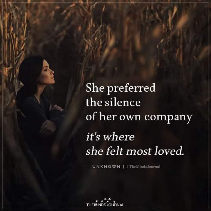 She Preferred the Silence