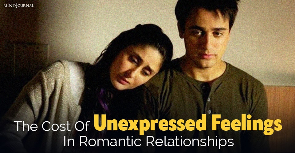 unexpressed feelings in romantic relationships