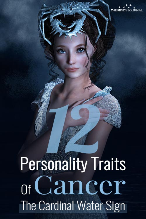 12 Personality Traits Of Cancer, The Cardinal Water Sign