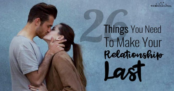 26 Things You Need To Make Your Relationship Last