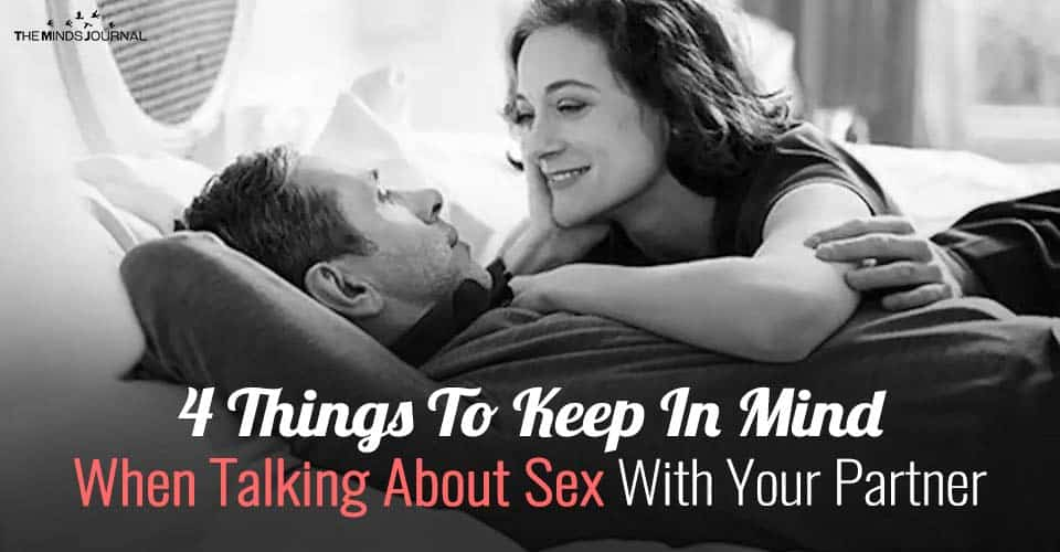 4 Things To Keep In Mind When Talking About Sex With Your Partner