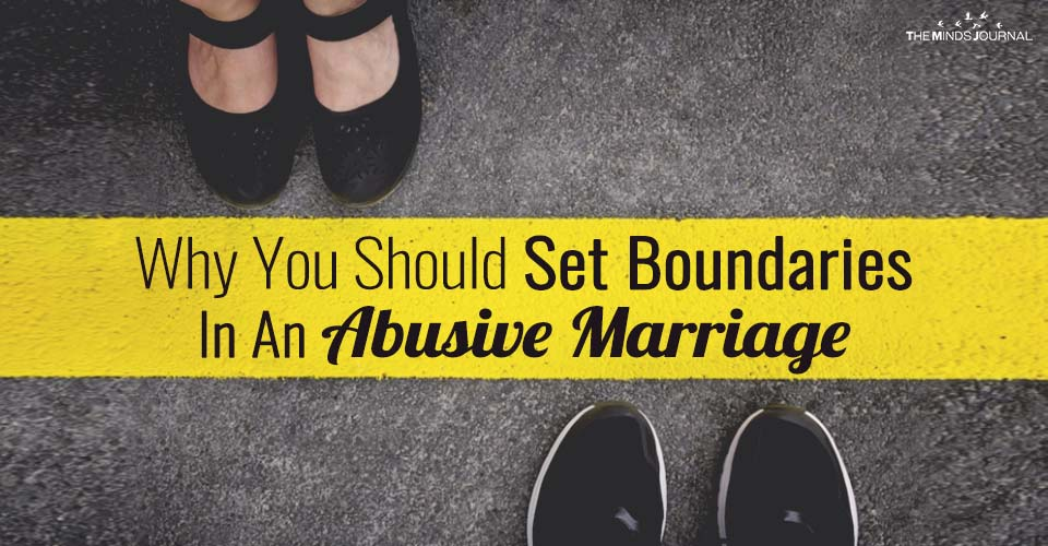 Why You Should Set Boundaries In An Abusive Marriage