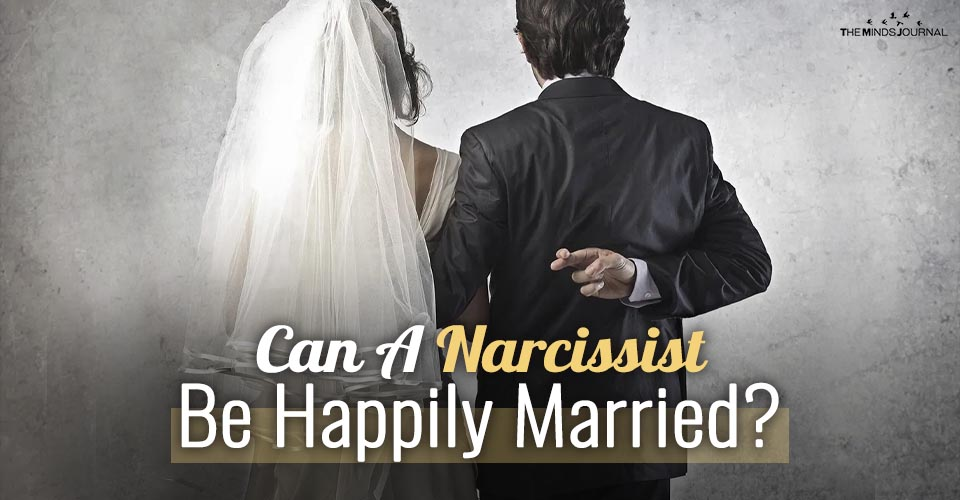 Can A Person With Narcissistic Personality Disorder (NPD) Be Happily Married?
