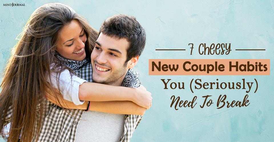 7 Cheesy New Couple Habits You Seriously Need To Break