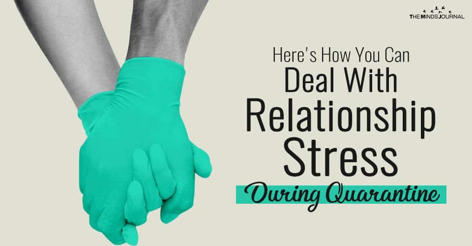 Here's How You Can Deal With Relationship Stress During Quarantine