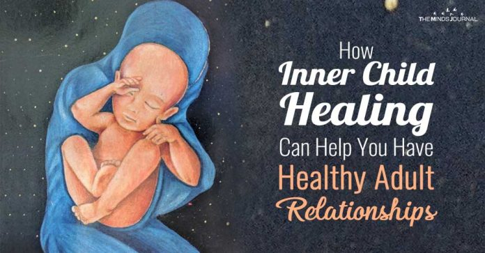 How Inner Child Healing Can Help You Have Healthy Adult Relationships