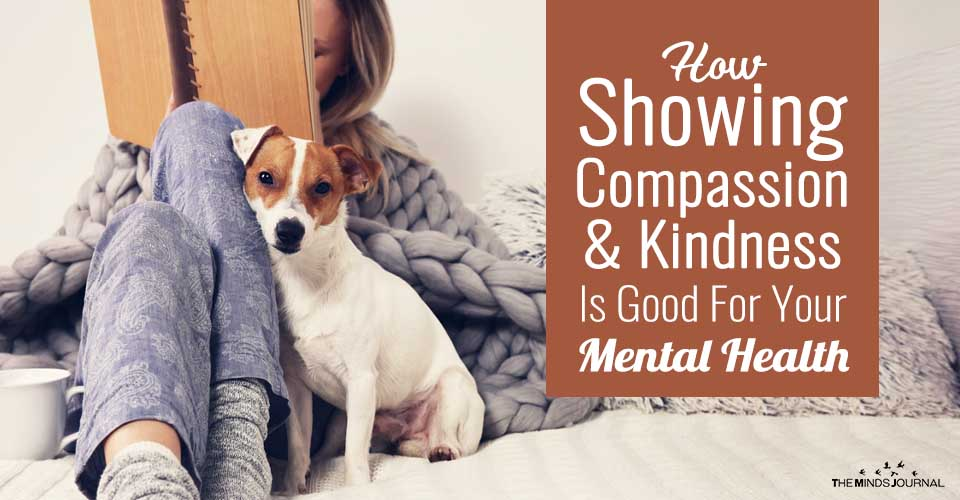 How Showing Compassion And Kindness Is Good For Your Mental Health
