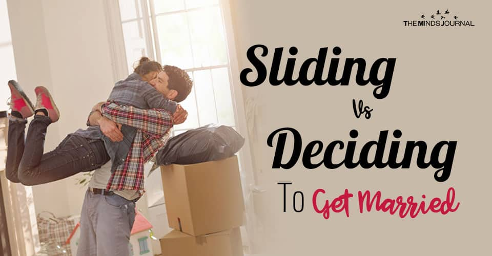Sliding vs Deciding: The Dangers When It Comes To Marriage