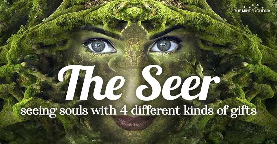 """The """"Seer"""": Seeing Souls with 4 Different Kinds of Gifts"""