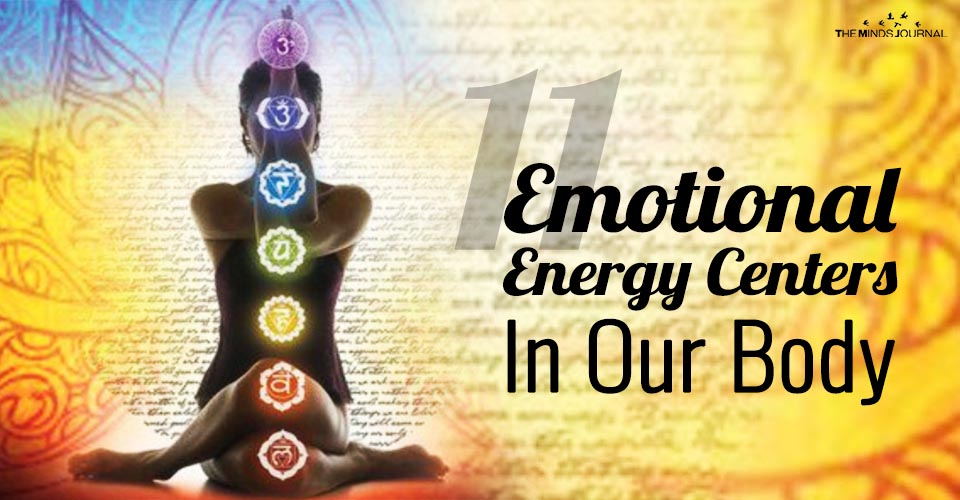 The 11Emotional Energy Centers In Our Body: How They Affect Us