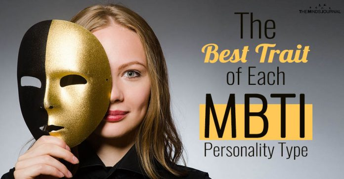 The Best Trait of Each MBTI Personality Type