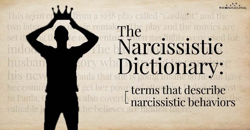 The Narcissistic Dictionary: Terms That Describe Narcissistic Behaviors