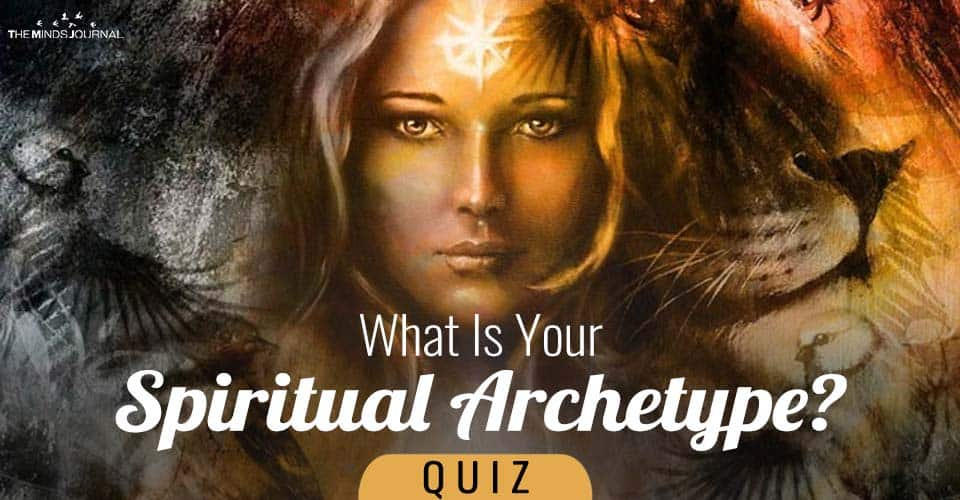 What Is Your Spiritual Archetype? Take This Quiz To Find Out