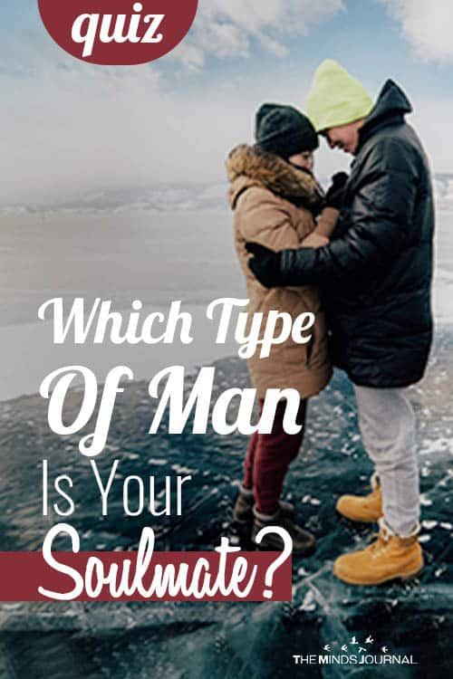 Soulmate Quiz: Which Type Of Man Is Your Soulmate?