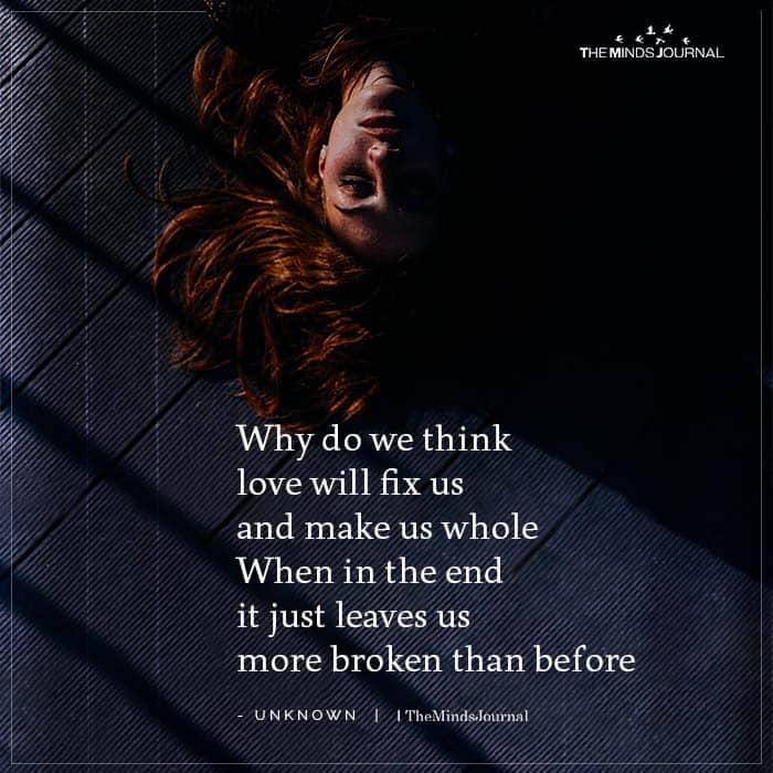 Why do we Think Love Will Fix Us And Make Us Whole