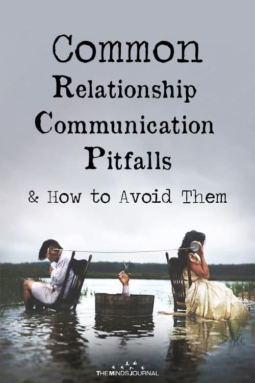 relationship communication pitfalls