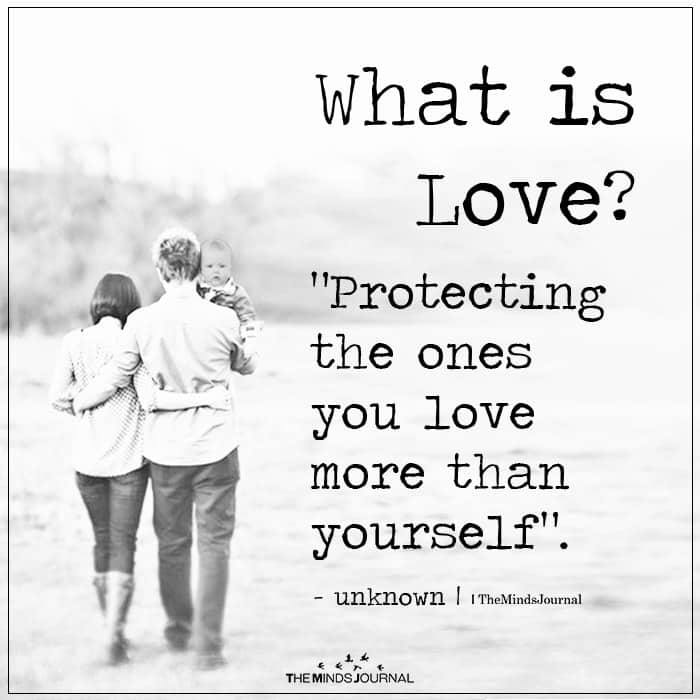 What Is Love Protecting The Ones