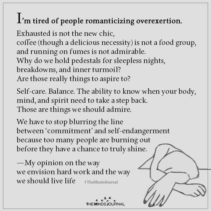 I'm Tired Of People Romanticizing Overexertion