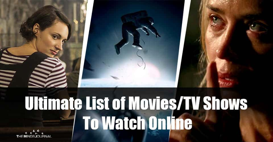 The Ultimate List of Movies/TV Shows To Watch Online