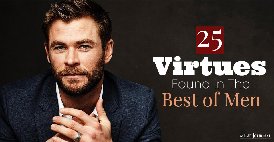 virtues found in the best of men