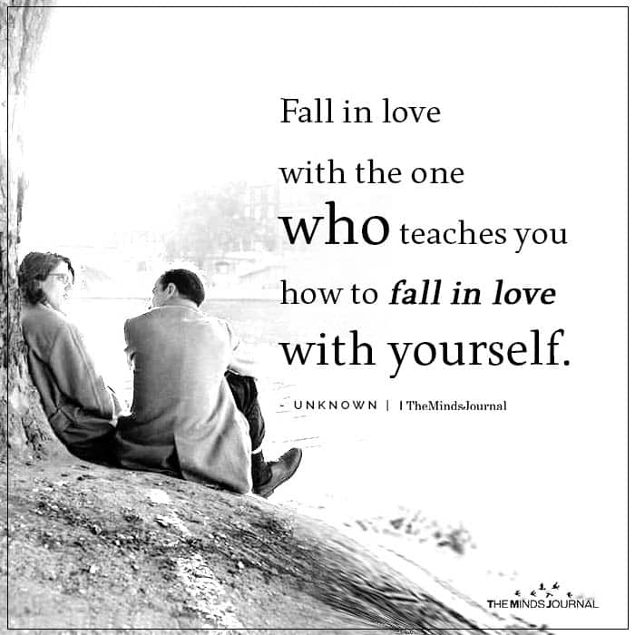 Fall In Love With The One Who Teaches You