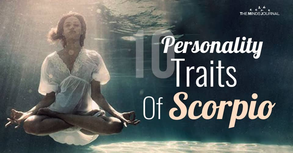 10 Personality Traits Of Scorpio The Ambitious Water Sign (1)