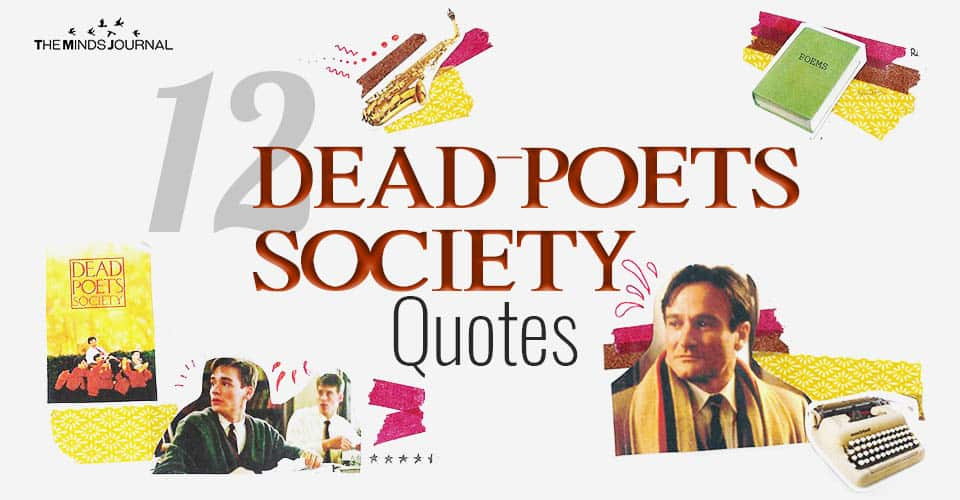12 'Dead Poets Society' Quotes That Will Encourage You to Seize The Day