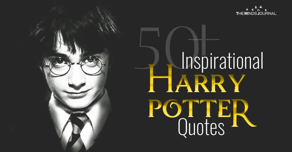 50+ Inspirational Harry Potter Quotes To Spike Your Motivation